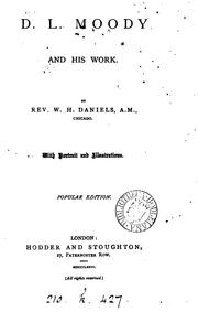 Cover of: D.L. Moody and his work. Popular ed