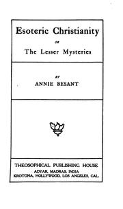 Cover of: Esoteric Christianity: or, The lesser mysteries.