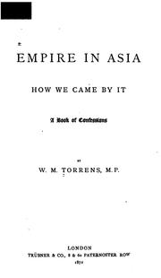 Cover of: Empire in Asia and how We Came by It. A Book of Confessions