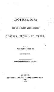Cover of: Goidelica: Old and Early-middle-Irish Glosses, Prose and Verse
