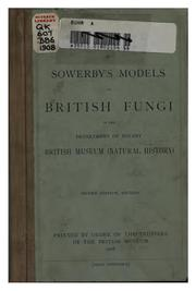 Cover of: Guide to Sowerby's Models of British Fungi in the Department of Botany British Museum (Natural ..