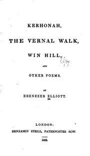 Cover of: Kerhonah, The Vernal Walk, Win Hill, and Other Poems