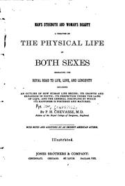 Cover of: Man's Strength and Woman's Beauty: A Treatise on the Physical Life of Both ..