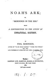 Cover of: Noah's ark; or, 'Mornings in the zoo'.: Or, Mornings in the Zoo..