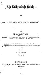 Cover of: The Lofty and the Lowly, Or, Good in All and None All-good