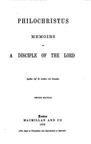 Cover of: Philochristus, memoirs of a disciple of the Lord [by E.A. Abbott]