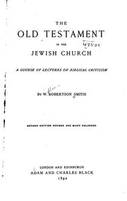 Cover of: The Old Testament in the Jewish Church: A Course of Lectures on Biblical ..