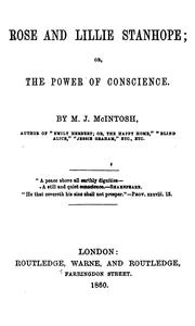 Cover of: Rose and Lillie Stanhope; or, The power of conscience