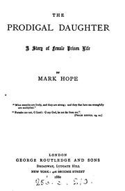 Cover of: The prodigal daughter, by Mark Hope