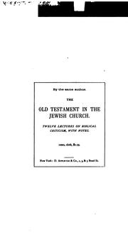 Cover of: The Prophets of Israel and Their Place in History to the Close of the Eighth Century, B. C ..