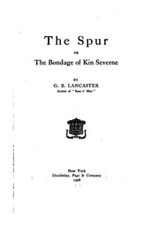 Cover of: The Spur: Or, The Bondage of Kin Severne