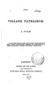 Cover of: The village patriarch, a poem [by E. Elliott]