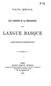 Cover of: Sur l'origine et la répartition de la langue basque: basque français et basque espagnols