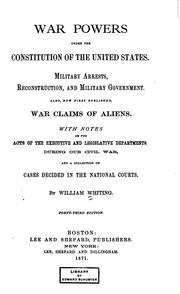 Cover of: War Powers Under the Constitution of the United States: Military Arrests ..