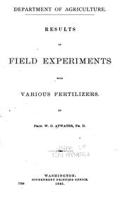 Cover of: Results of field experiments with various fertilizers