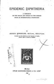 Cover of: Epidemic Diphtheria; a Research on the Origin and Spread of the Disease from ..