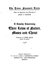 Cover of: A comedy concerning three laws of Nature, Moses, and Christ