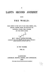 Cover of: A Lady's Second Journey Round the World: From London to the Cape of Good Hope, Borneo, Java ..