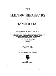 Cover of: The Electro-therapeutics of gynæcology v. 2