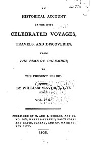 Cover of: An Historical Account of the Most Celebrated Voyages, Travels, and Discoveries, from the Time of ..