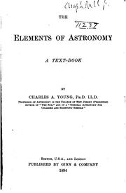 Cover of: The Elements of Astronomy: A Text-book