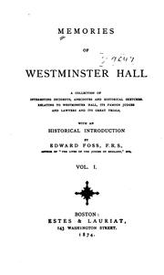 Cover of: Memories of Westminster Hall: A Collection of Interesting Incidents, Anecdotes and Historical ..