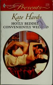 Cover of: Hotly bedded, conveniently wedded