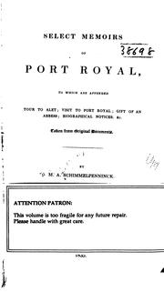 Cover of: Selected Memoirs of Port Royal: To which are Appended Tour to Alert, Visit to Port Royal, Gift ..