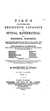 Cover of: Pike's Illustrated Descriptive Catalogue of Optical, Mathematical and Philosophical Instruments ..