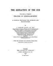 Cover of: The Refraction of the Eye: Including a Complete Treatise on Ophthalmometry; a Clinical Text-book ..