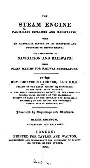 Cover of: The steam engine familiarly explained and illustrated; with an historical sketch of its ..