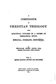 Cover of: A Compendium of Christian Theology: Being Analytical Outlines of a Course of ..