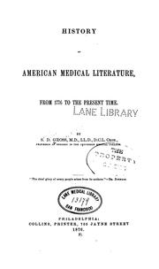 Cover of: History of American medical literature from 1776 to the present time