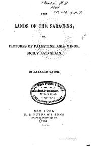Cover of: The Lands of the Saracens; Or, Pictures of Palestine, Asia Minor, Sicily and ..