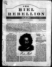 Cover of: The Riel rebellion, 1885