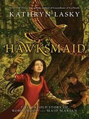 Cover of: Hawksmaid: the untold story of Robin Hood and Maid Marian