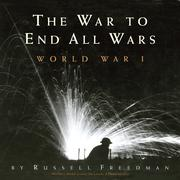 Cover of: The war to end all wars: World War I