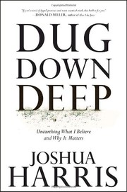 Cover of: Dug down deep
