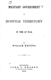 Cover of: Military government of hostile territory in time of war