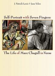 Cover of: Self-portrait with seven fingers: the life of Marc Chagall in verse
