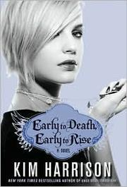 Cover of: Early to death, early to rise