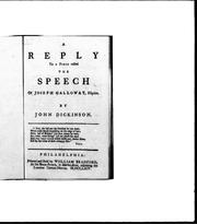 Cover of: A reply to a piece called The speech of Joseph Galloway, Esquire