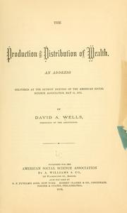 Cover of: The production and distribution of wealth