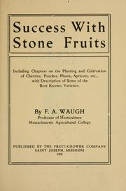 Cover of: Success with stone fruits