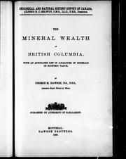 Cover of: Mineral wealth of British Columbia: with an annotated list of localities of minerals of economic value