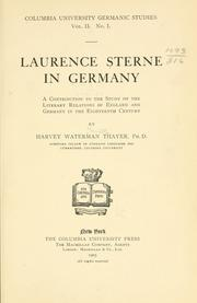 Cover of: Laurence Sterne in Germany: a contribution to the study of the literary relations of England and Germany in the eighteenth century