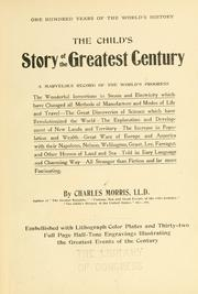 Cover of: The child's story of the greatest century: a marvelous record of the world's progress