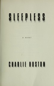 Cover of: Sleepless: a novel