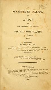Cover of: The stranger in Ireland: or, A tour in the southern and western parts of that country, in the year 1805