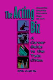 Cover of: The acting biz: a career guide to the Twin Cities